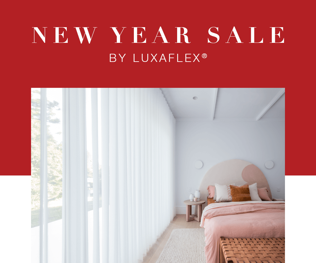 New Year Sale by Luxaflex